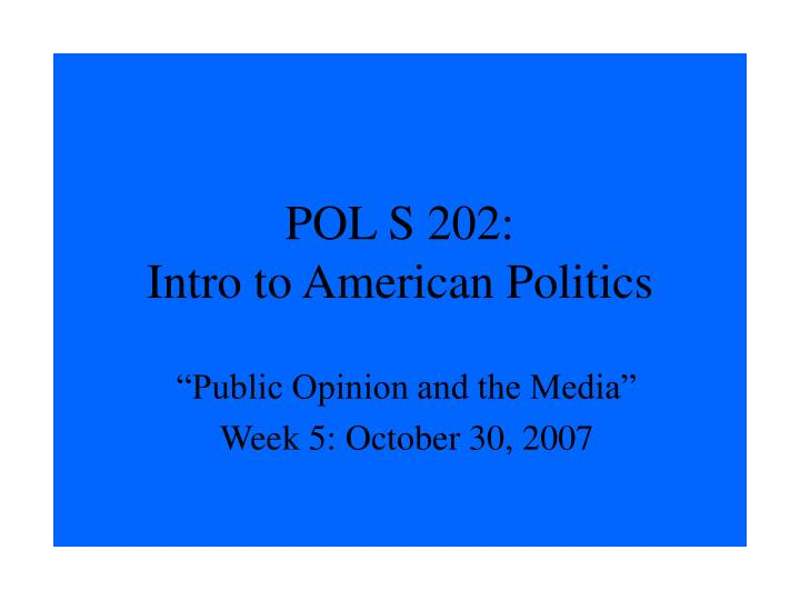 pol s 202 intro to american politics n.