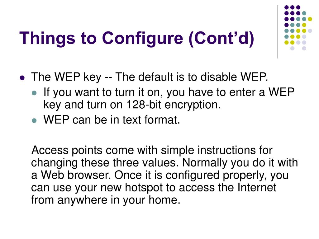 Things to Configure (Cont'd)