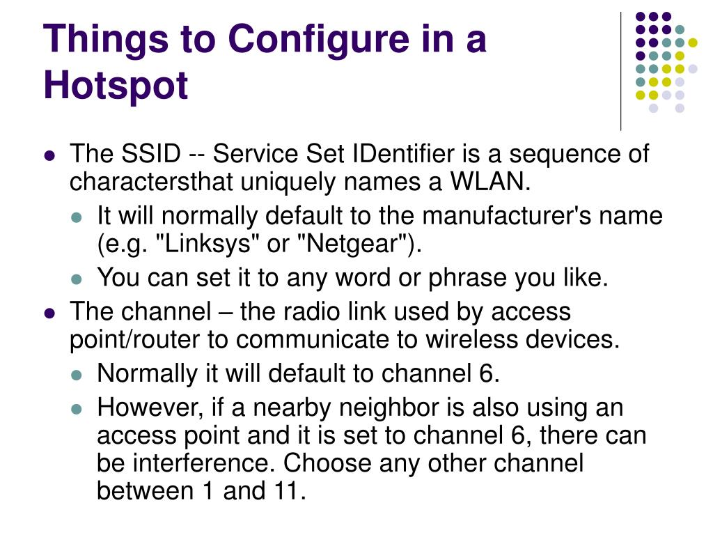 Things to Configure in a Hotspot