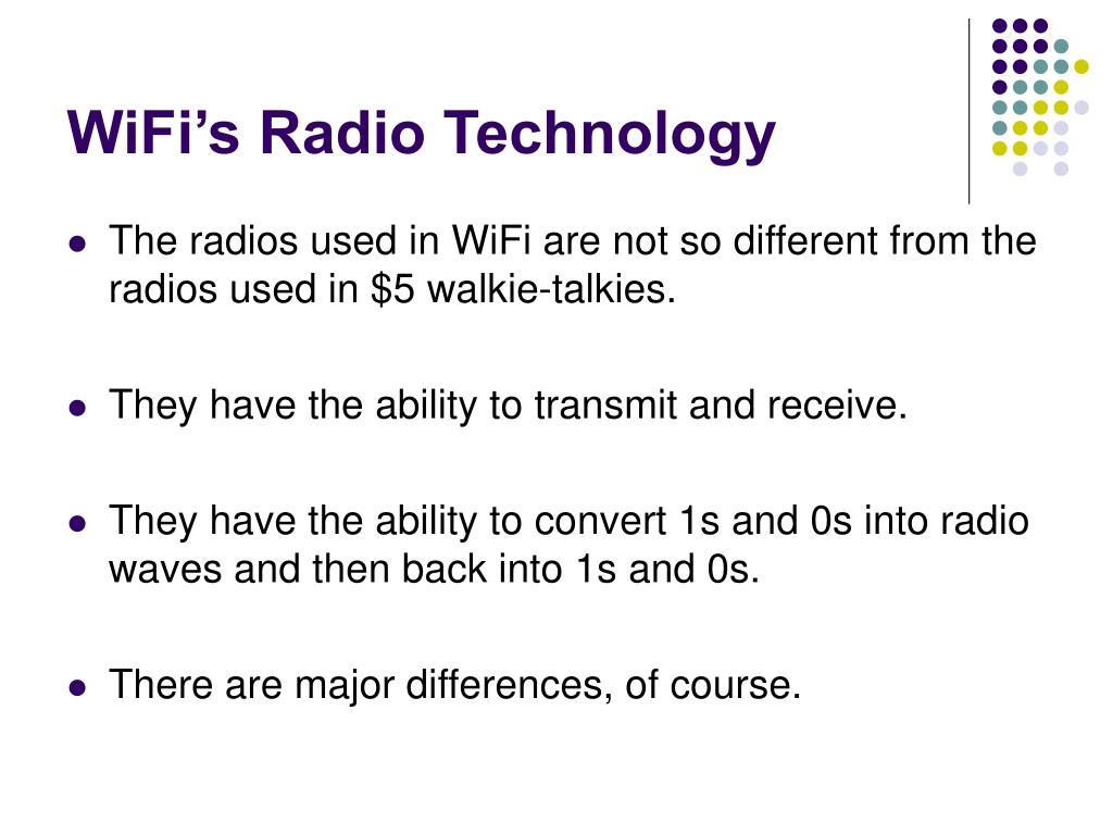 WiFi's Radio Technology