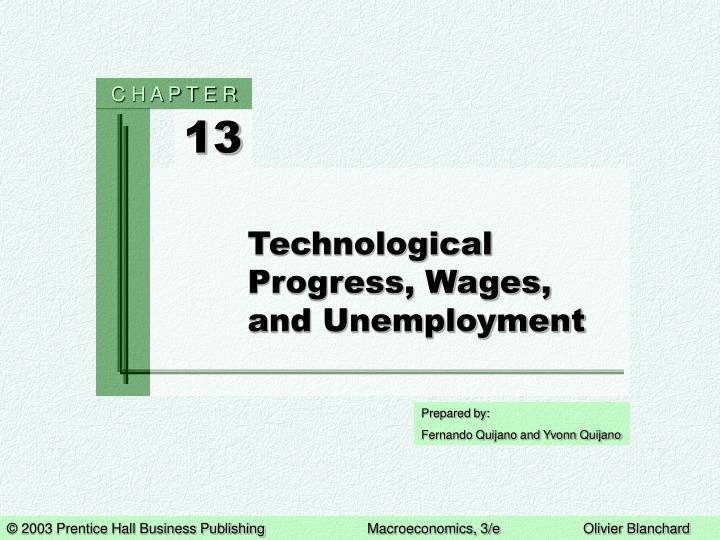 Technological progress wages and unemployment