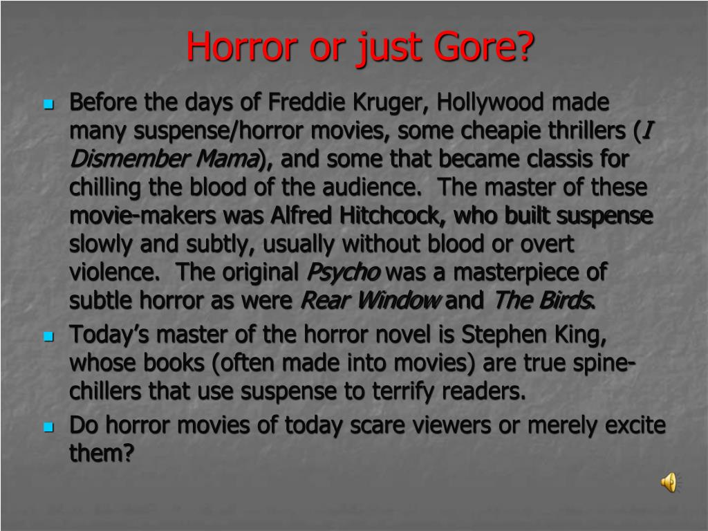 Horror or just Gore?