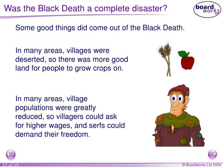 Was the Black Death a complete disaster?