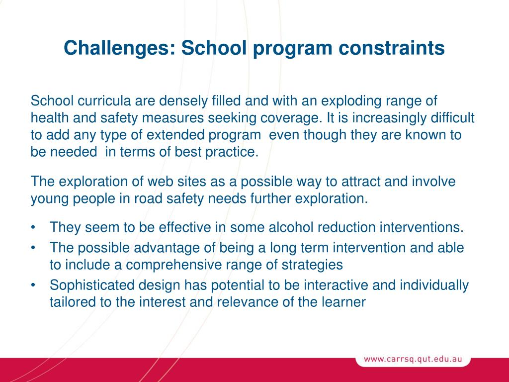 Challenges: School program constraints