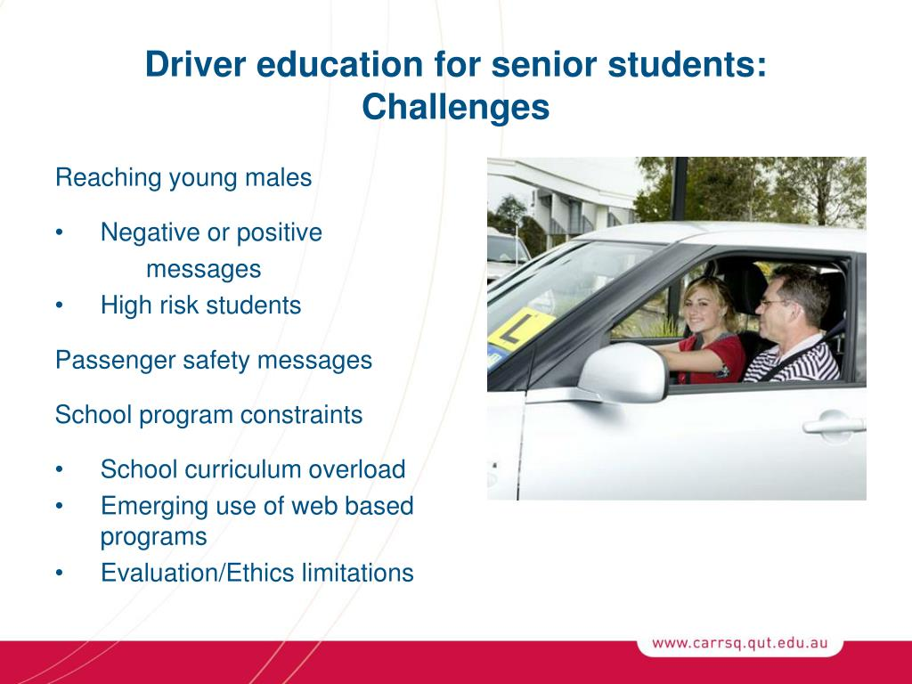 Driver education for senior students: Challenges