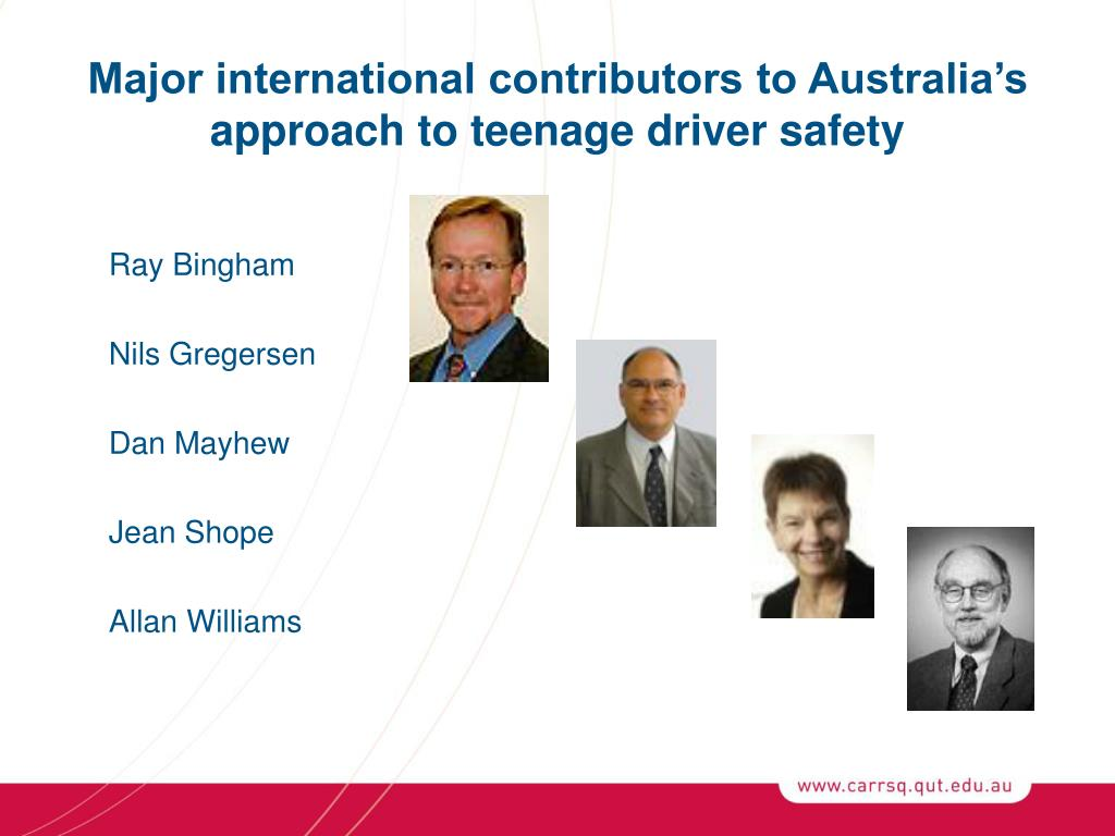 Major international contributors to Australia's approach to teenage driver safety