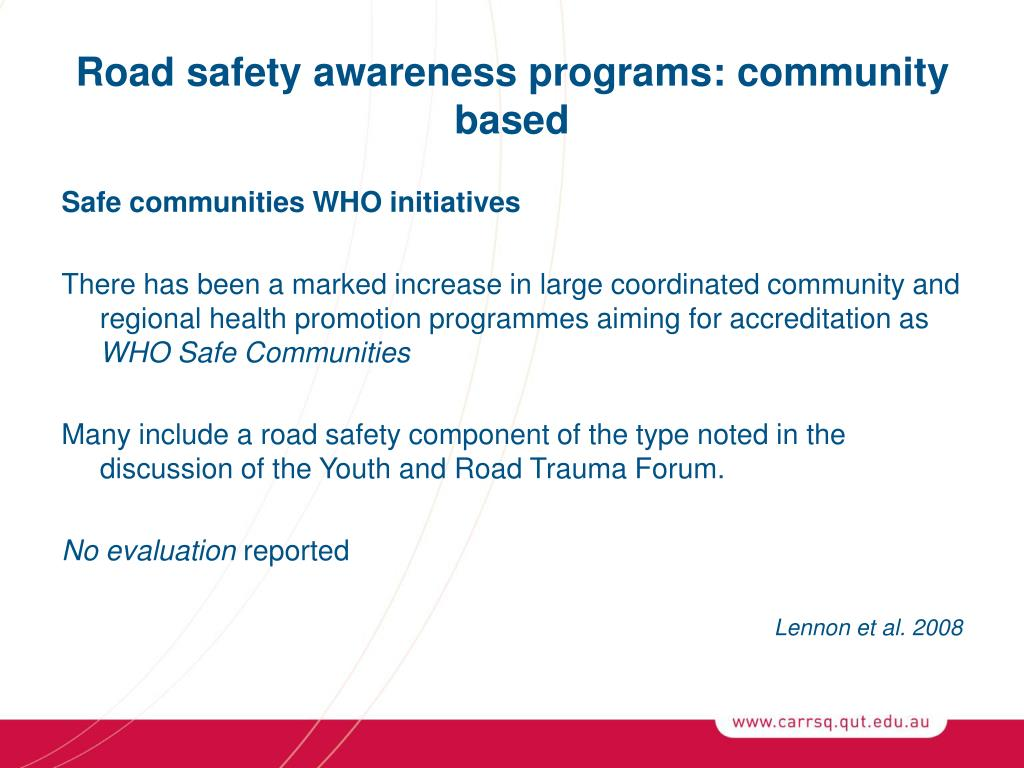 Road safety awareness programs: community based