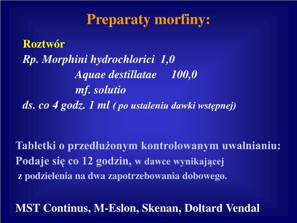 Preparaty morfiny: