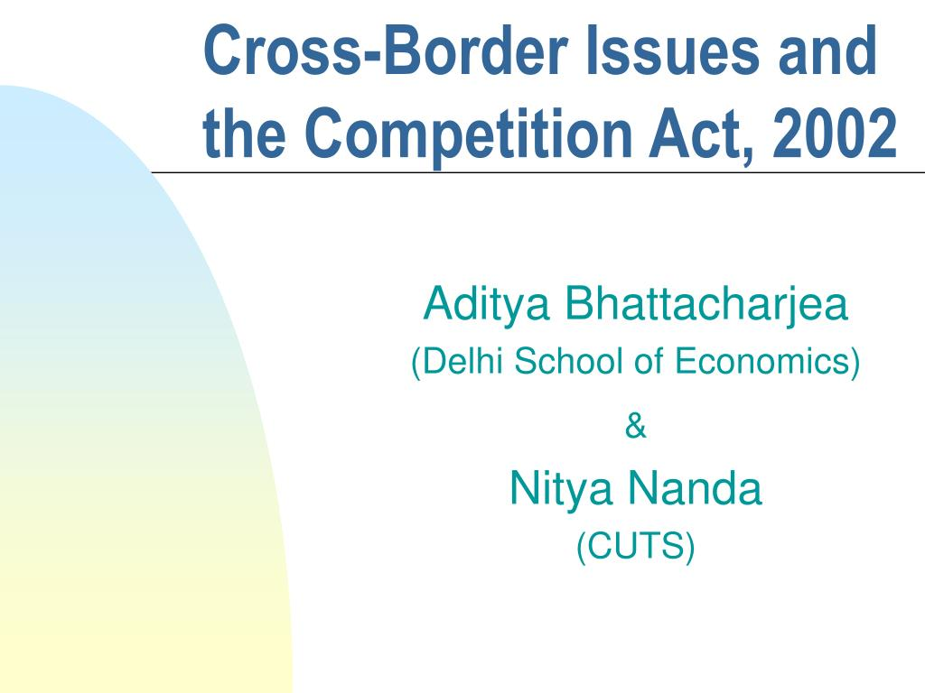 cross border issues and the competition act 2002