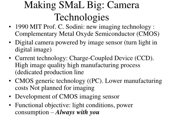 Making smal big camera technologies