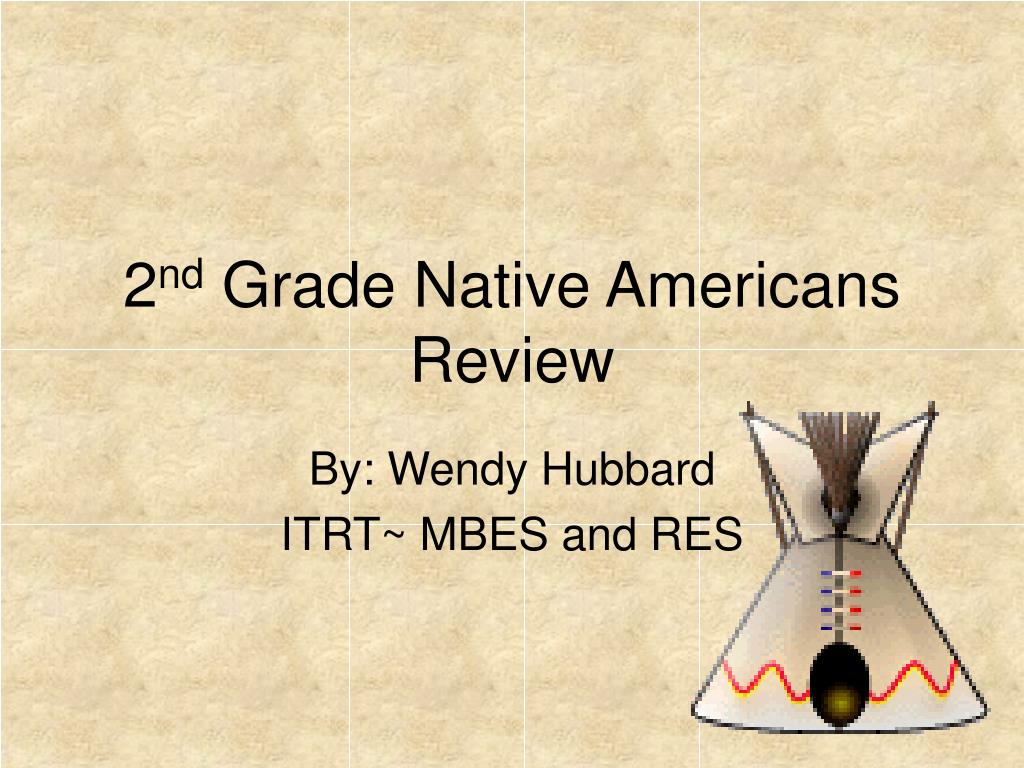2 nd grade native americans review l.