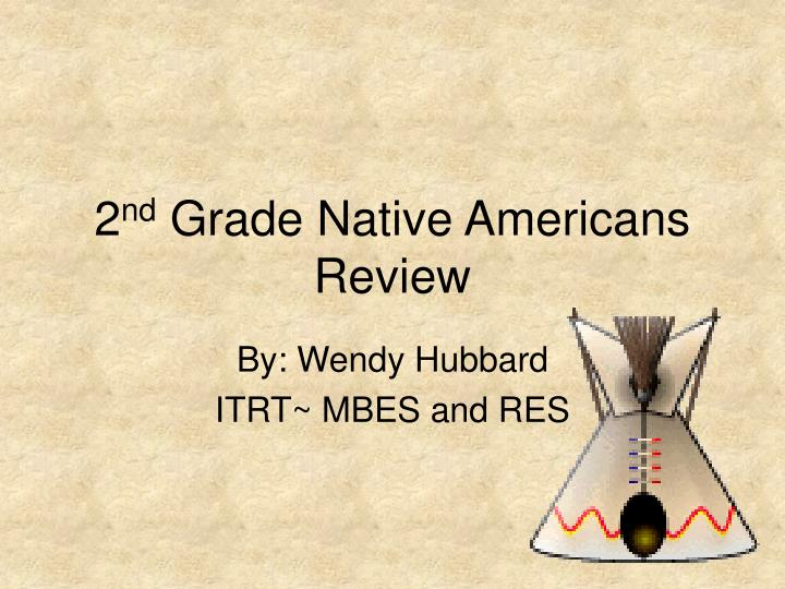 2 nd grade native americans review