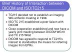 brief history of interaction between dicom and iso tc215