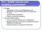 wg1 health records and modeling coordination