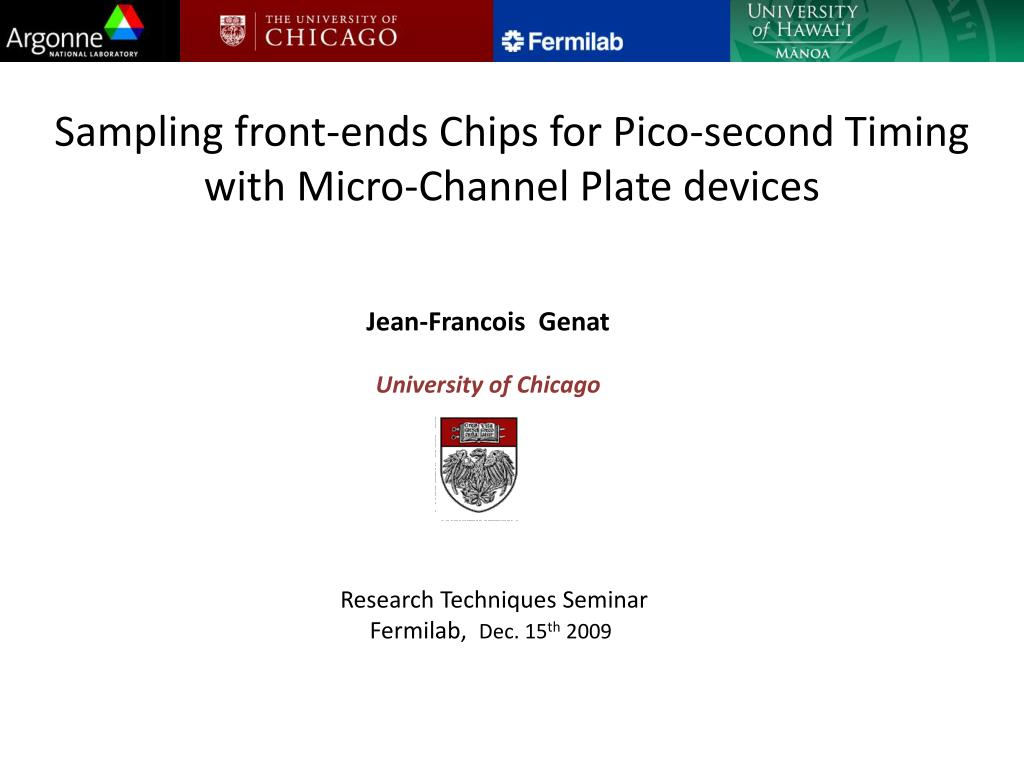 sampling front ends chips for pico second timing with micro channel plate devices