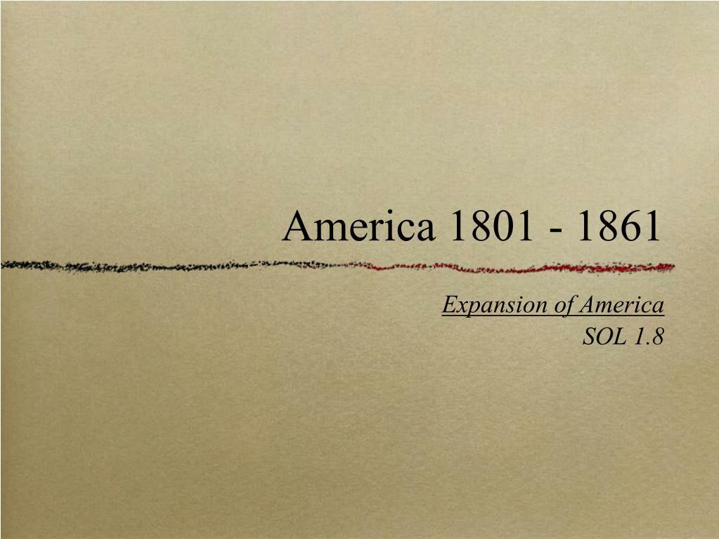 America 1801 - 1861
