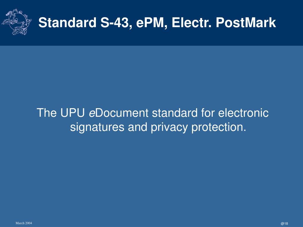 Standard S-43, ePM, Electr. PostMark