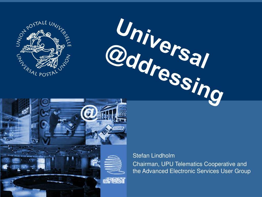Universal @ddressing