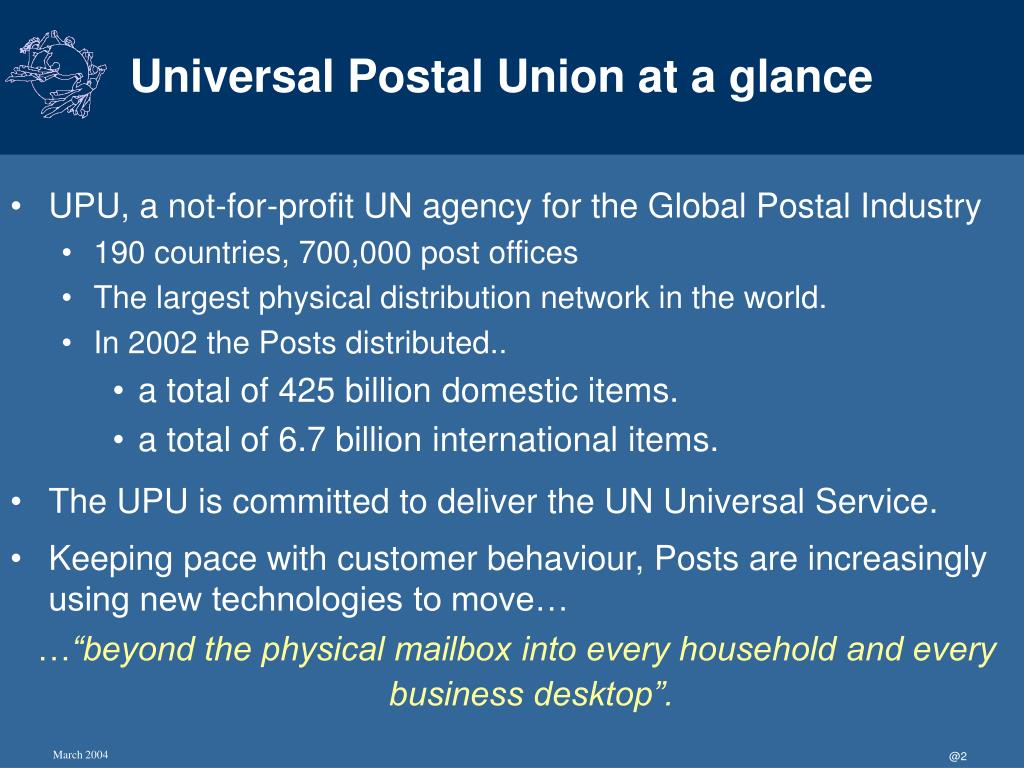 Universal Postal Union at a glance