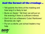 and the format of the evenings