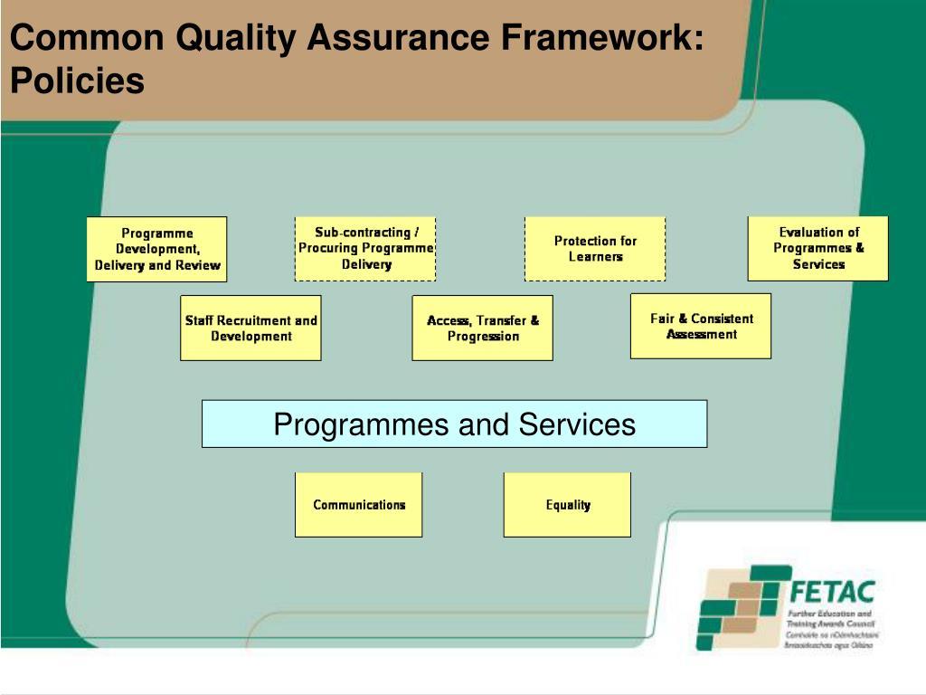 Common Quality Assurance Framework: Policies