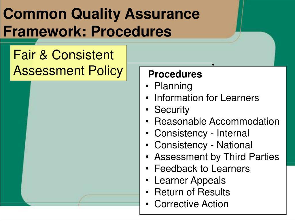 Common Quality Assurance Framework: Procedures