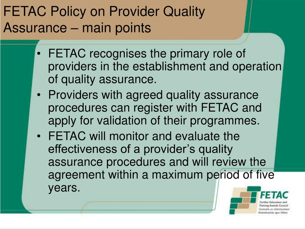 FETAC Policy on Provider Quality Assurance – main points