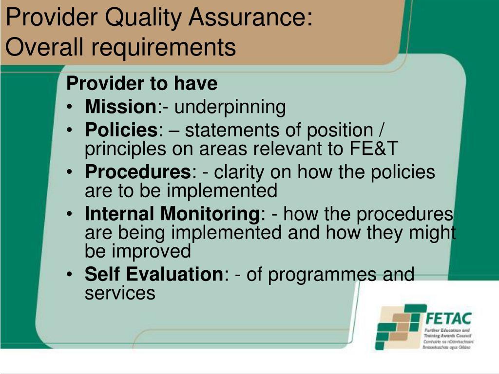 Provider Quality Assurance: