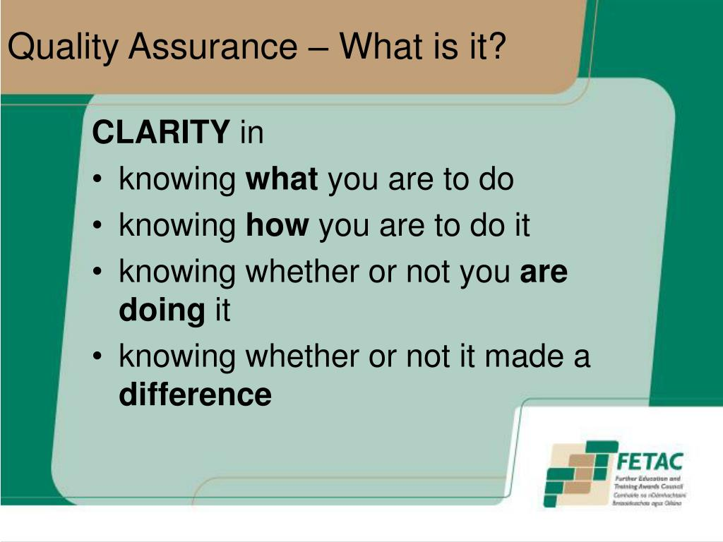 Quality Assurance – What is it?