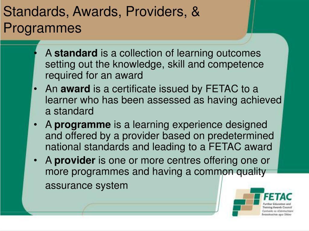 Standards, Awards, Providers, & Programmes