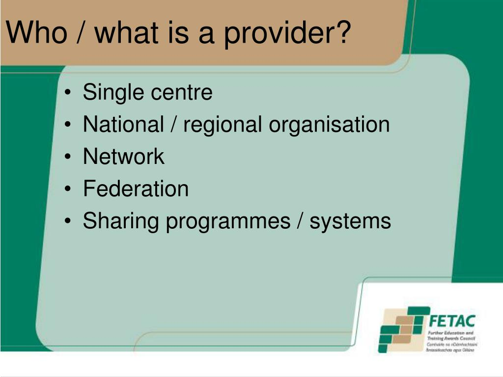 Who / what is a provider?