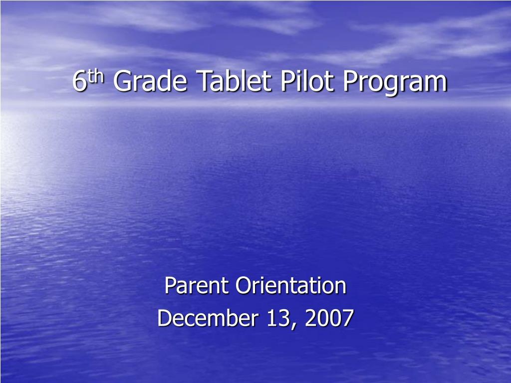 6 th grade tablet pilot program l.