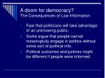 a doom for democracy the consequences of low information
