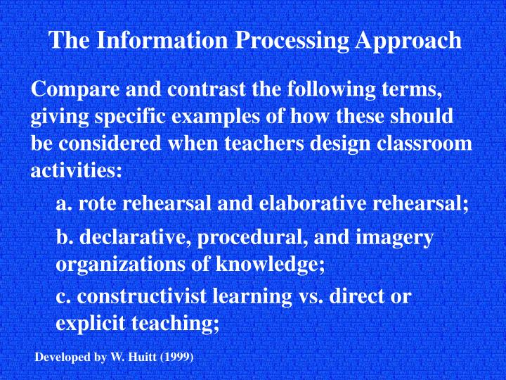 The Information Processing Approach