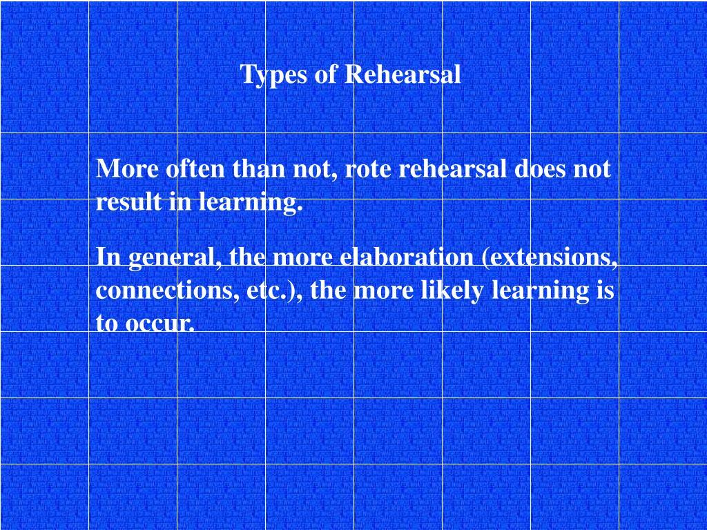 Types of Rehearsal