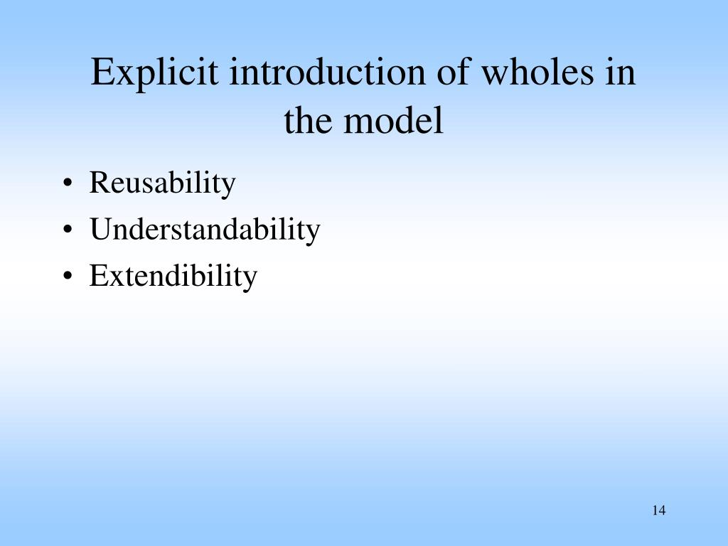 Explicit introduction of wholes in the model