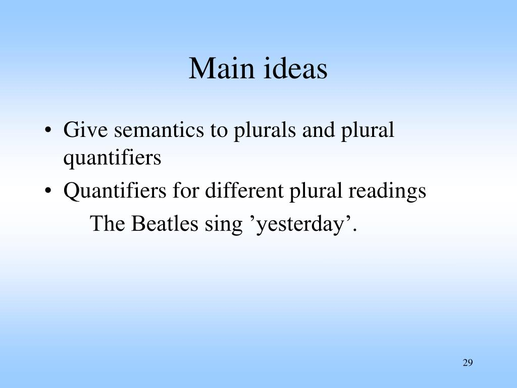 Main ideas