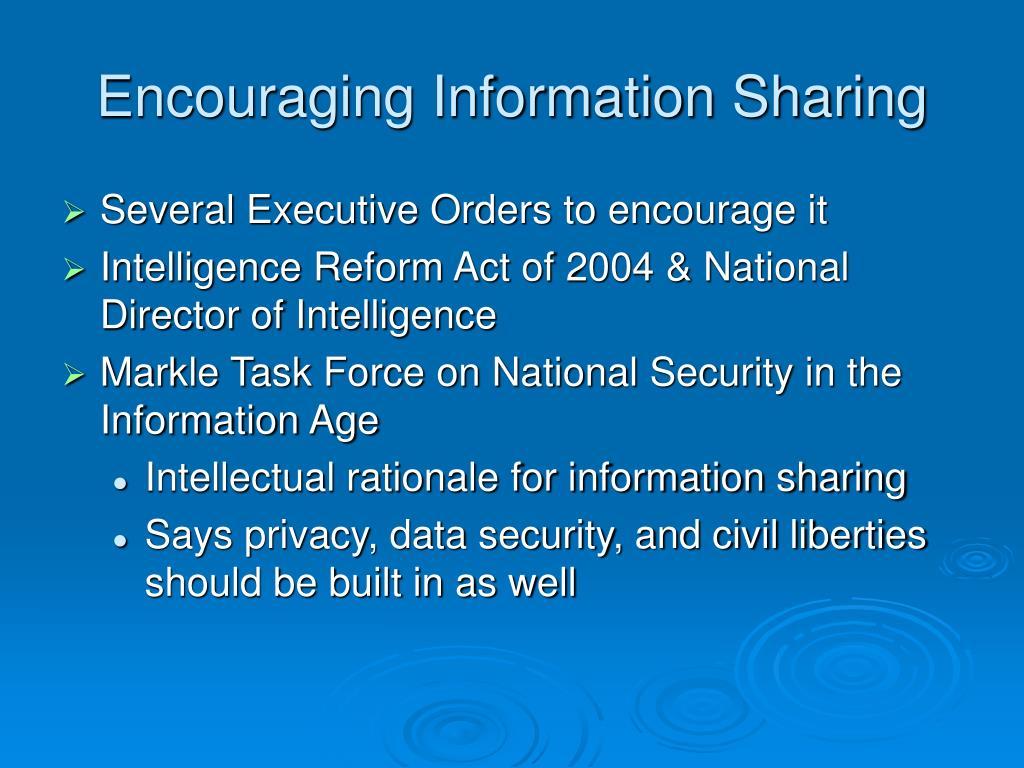 Encouraging Information Sharing