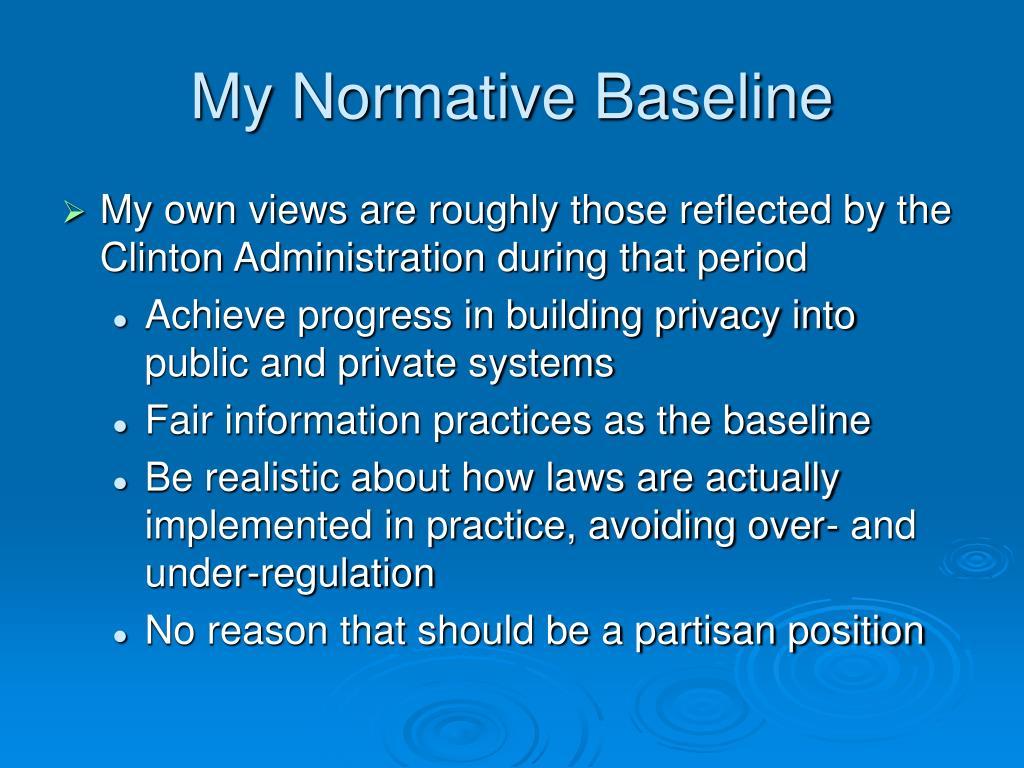 My Normative Baseline