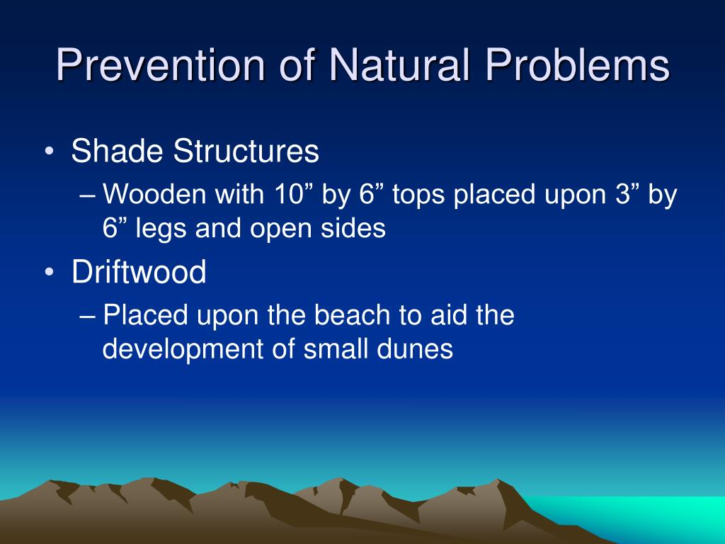 Prevention of Natural Problems