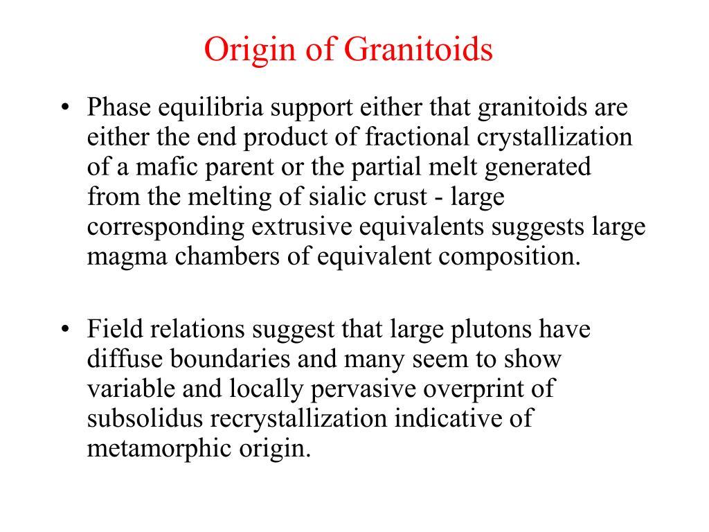 Origin of Granitoids