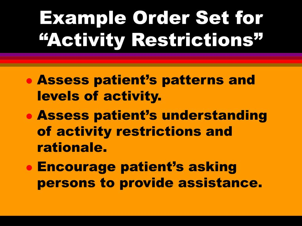 "Example Order Set for ""Activity Restrictions"""