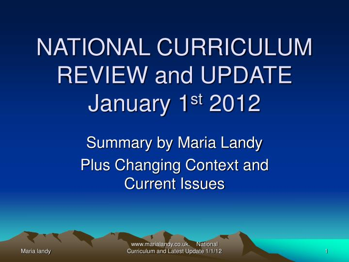 National curriculum review and update january 1 st 2012