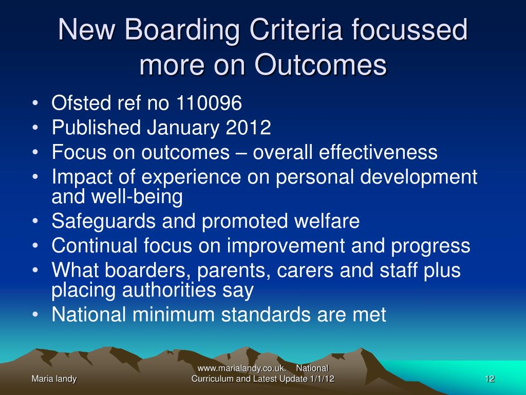 New Boarding Criteria focussed more on Outcomes