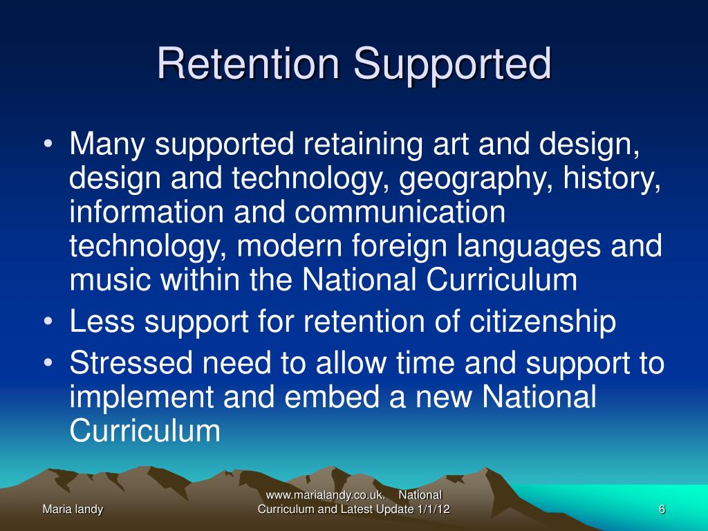 Retention Supported
