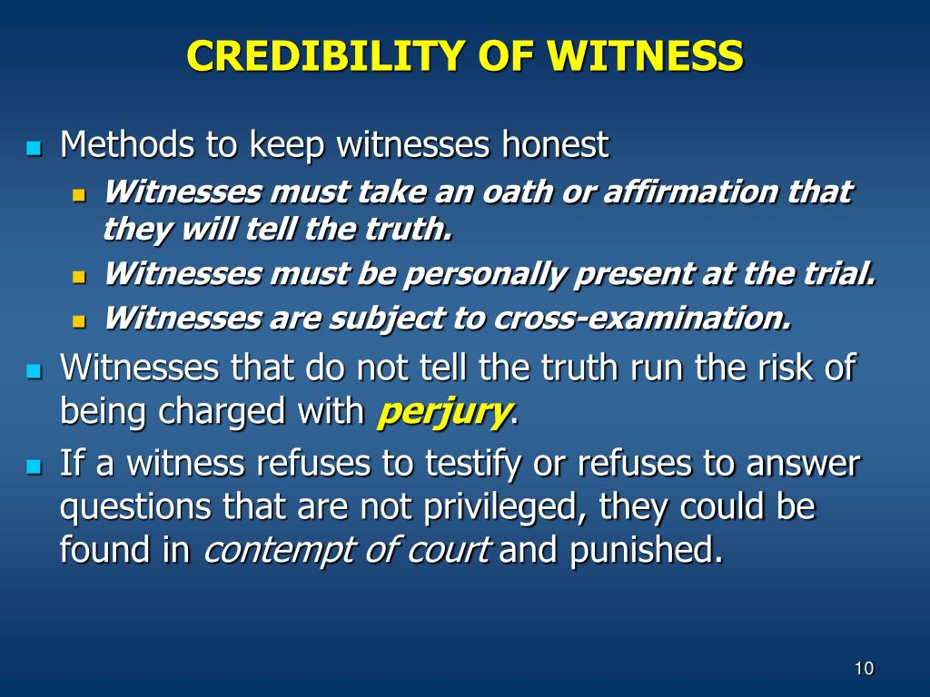 CREDIBILITY OF WITNESS