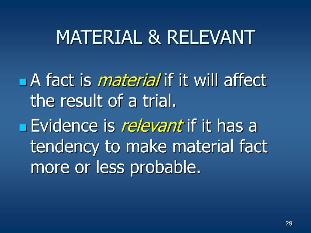 MATERIAL & RELEVANT