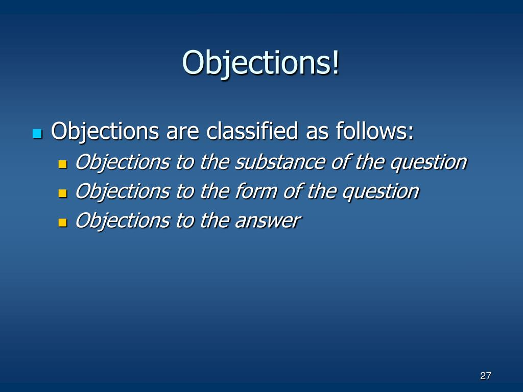 Objections!