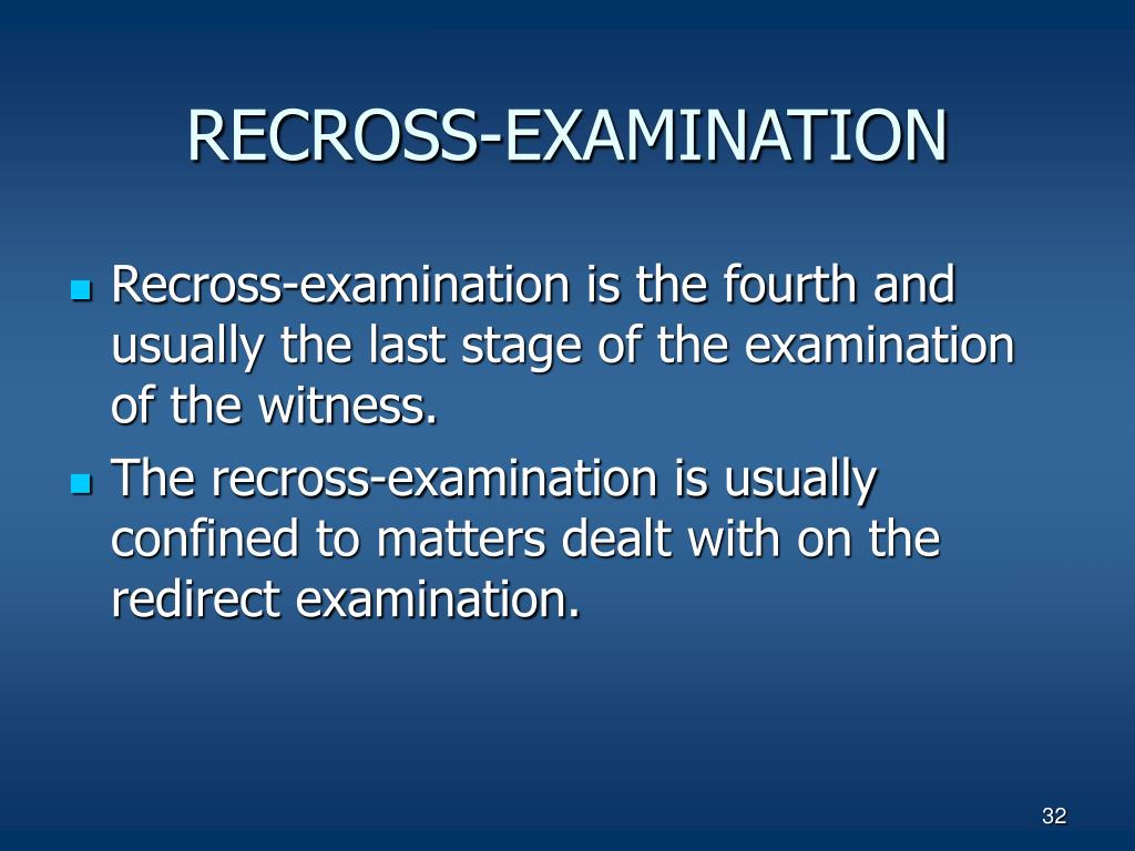 RECROSS-EXAMINATION