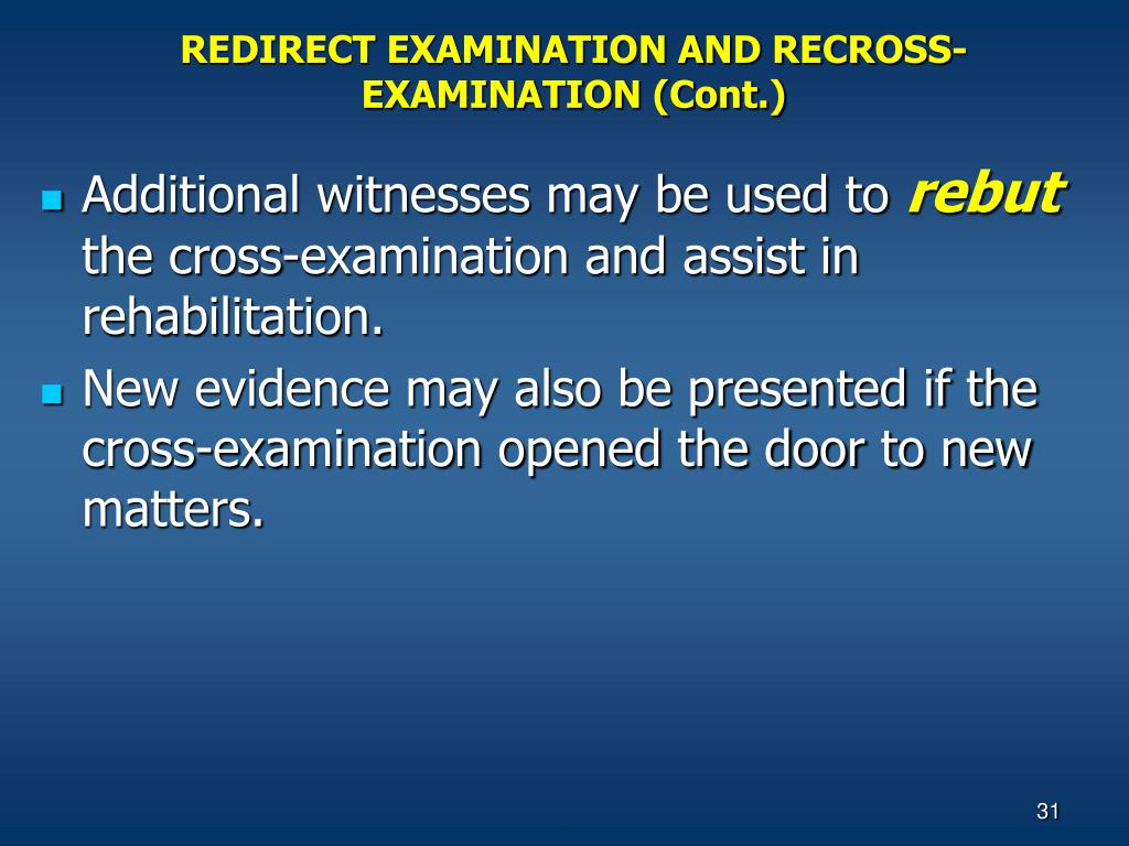 REDIRECT EXAMINATION AND RECROSS-EXAMINATION (Cont.)
